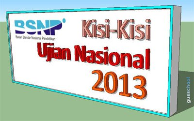 Kisi-Kisi Soal UN 2013